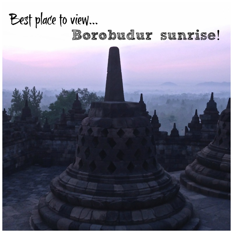 Best Place to View Borobudur Sunrise Title Pic