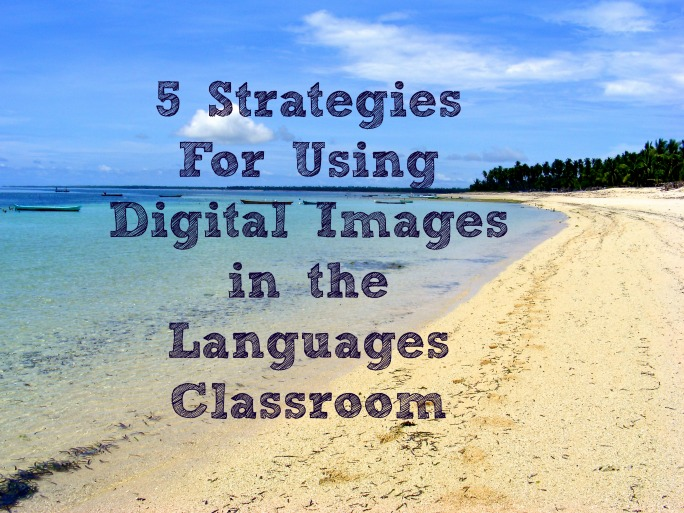 5 Strategies for using Digital Images Title Pic