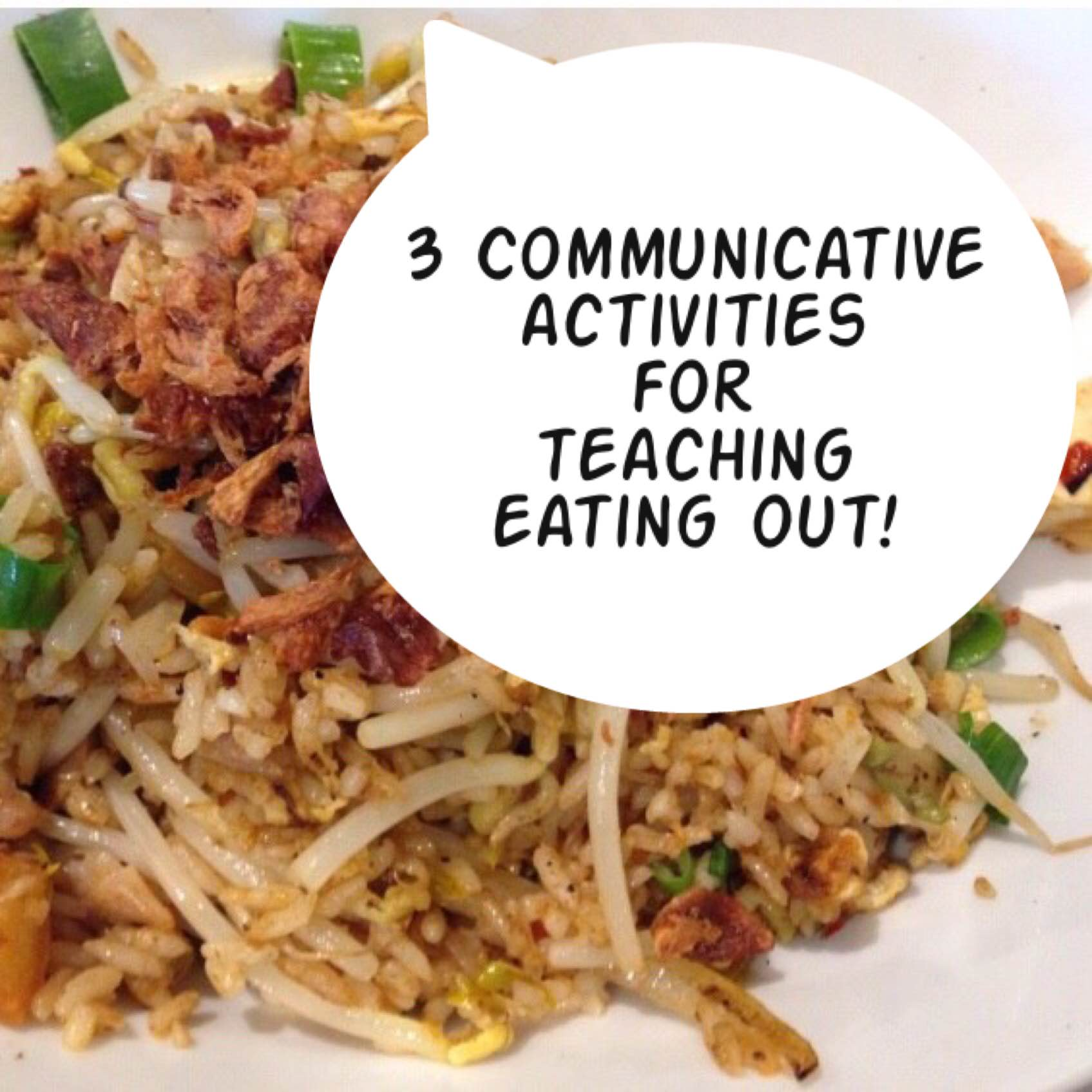 3 Communicative Activities for Teaching Eating Out Title Pic
