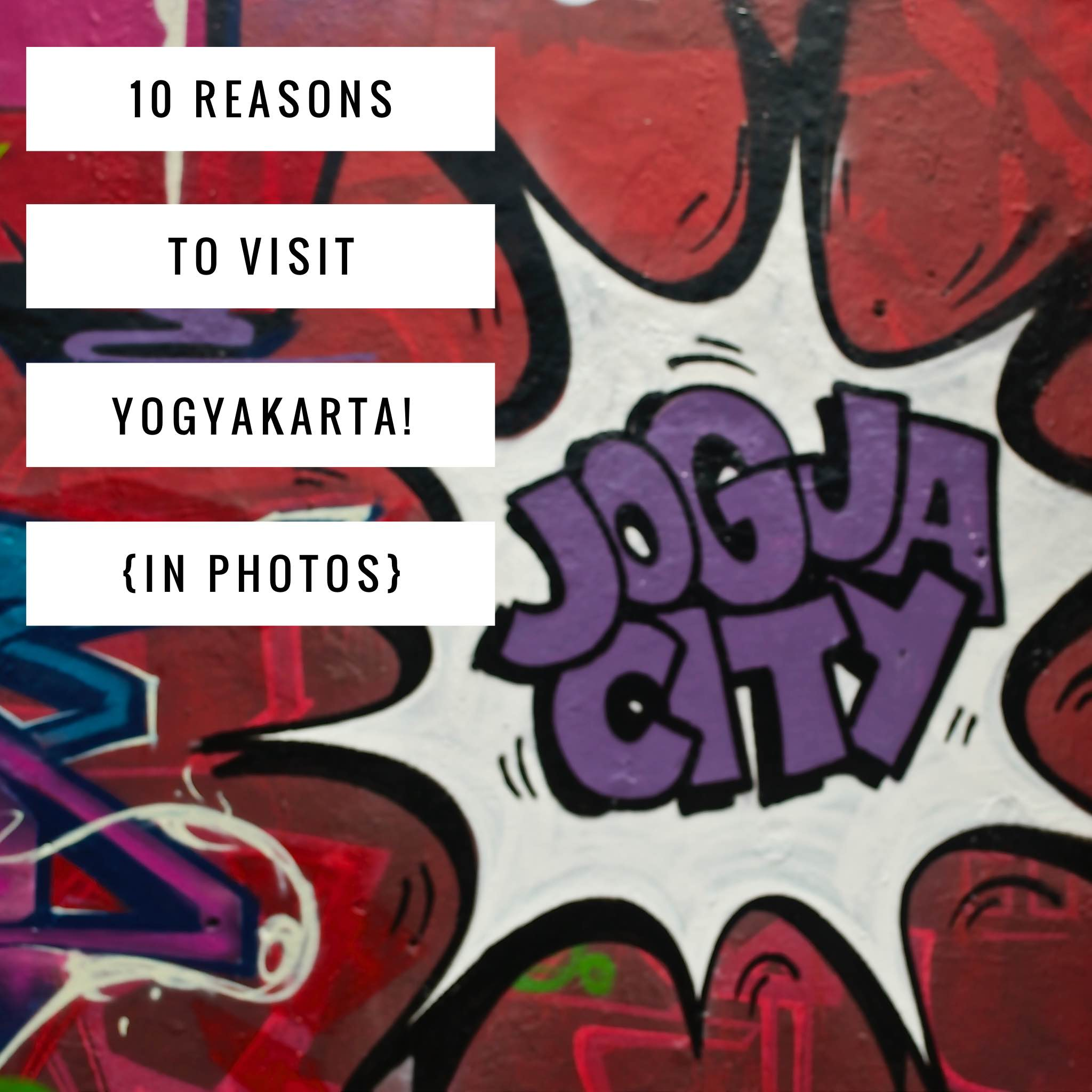 10 reasons to visit yogya Title pic